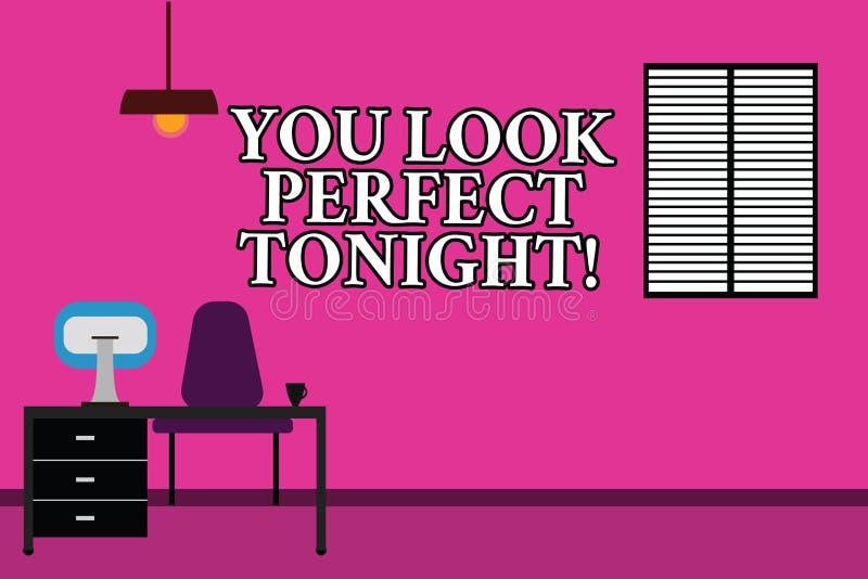 Текст сочинительства слова вы выглядите идеальным сегодняшним вечером Концепция дела для Flirting чувств благодарности красоты ro иллюстрация штока