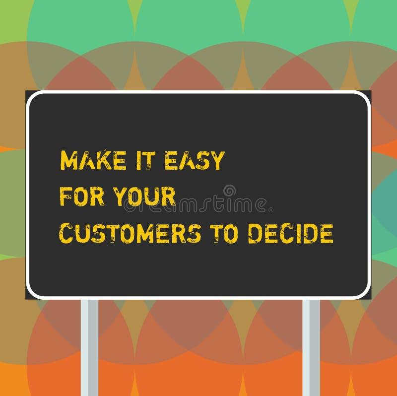 Текст сочинительства слова делает его легкий для ваших клиентов решить Концепция дела для клиентов Give хороший пробел особенных  иллюстрация вектора