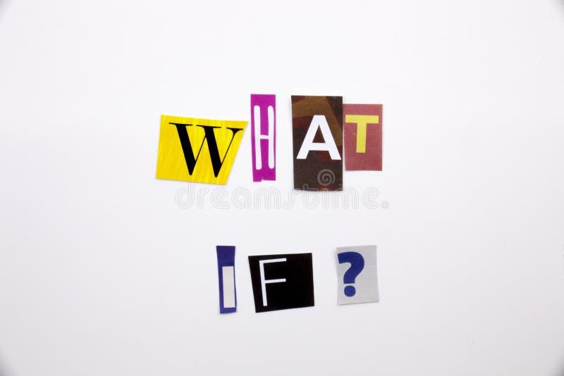 Текст сочинительства слова показывая концепцию чего если вопрос сделанный различного письма газеты кассеты в случай дела на белиз стоковое изображение