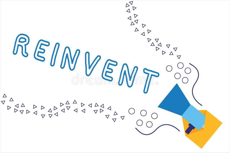 Текст сочинительства слова Reinvent Концепция дела для изменения что-то так много которое кажется, что оно будет полностью ново бесплатная иллюстрация