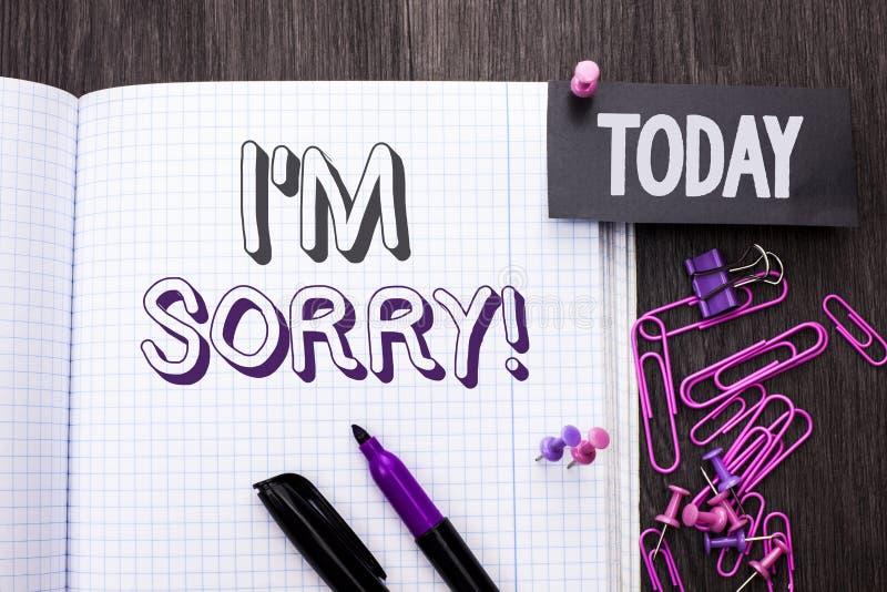 Текст i m почерка огорченное Смысл концепции извиняется скорбное чувства совести опечаленное апологетическое Repentant написанное стоковые изображения