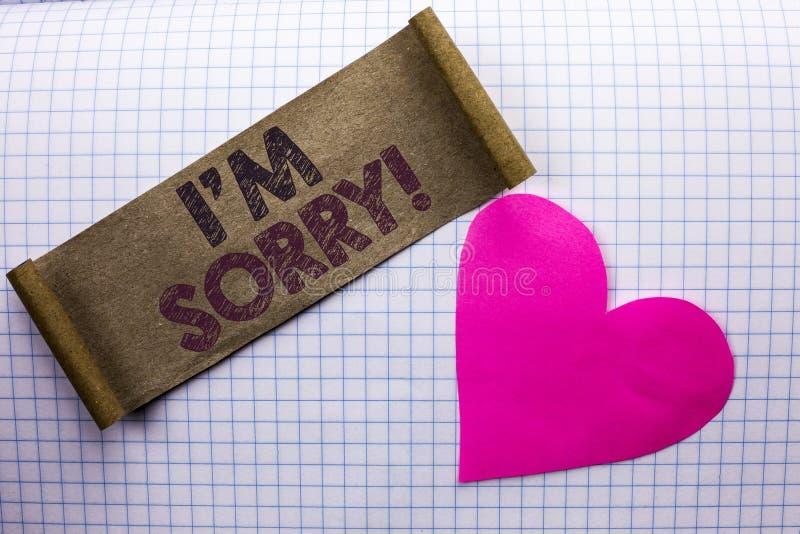 Текст i m почерка огорченное Смысл концепции извиняется скорбное чувства совести опечаленное апологетическое Repentant написанное стоковые фото