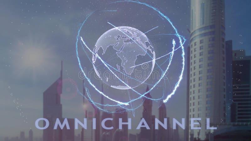 Текст Omnichannel с hologram 3d земли планеты против фона современной метрополии иллюстрация штока