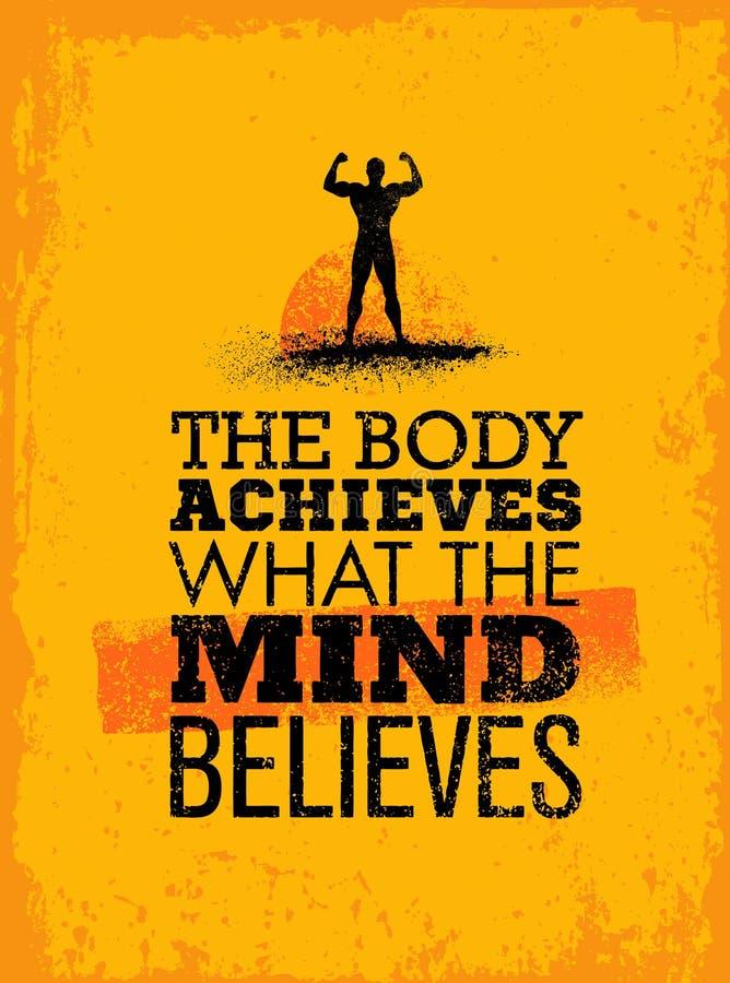 Тело достигает чему разум верит Цитата мотивировки разминки и фитнеса Творческий Grunge оформления вектора иллюстрация штока