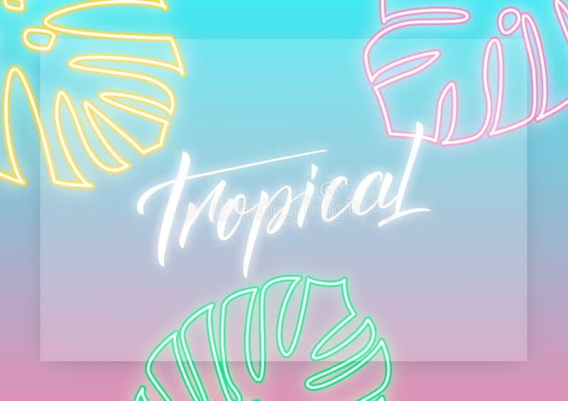 тропическо План современного дизайна с литерностью и неоновыми тропическими листьями Предпосылка лета иллюстрация вектора