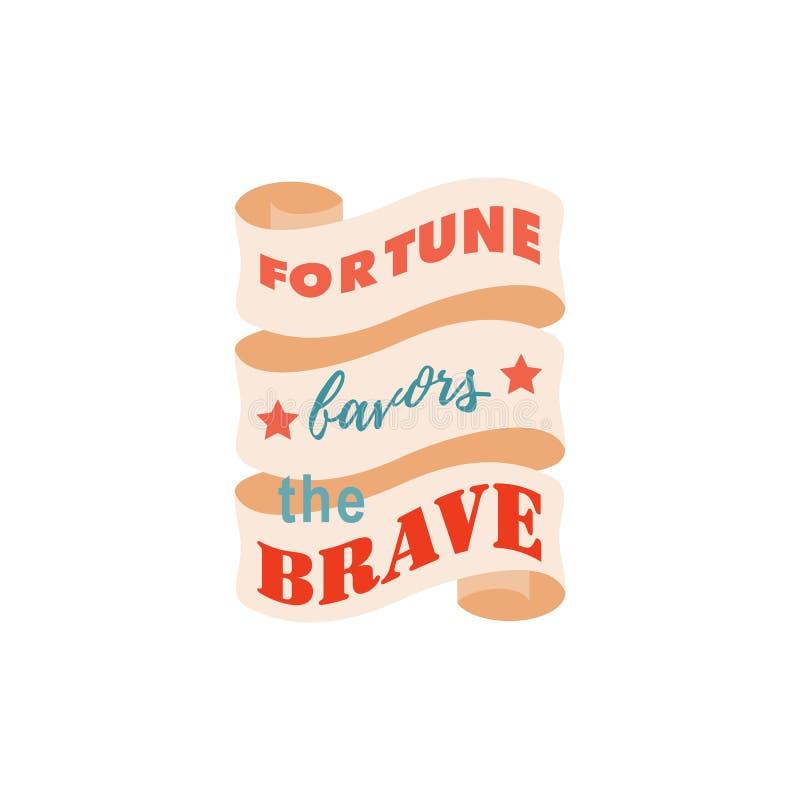 Удача фразы благоволит к храброму Оформление вектора и идея проекта футболки Шаблон для плаката r бесплатная иллюстрация