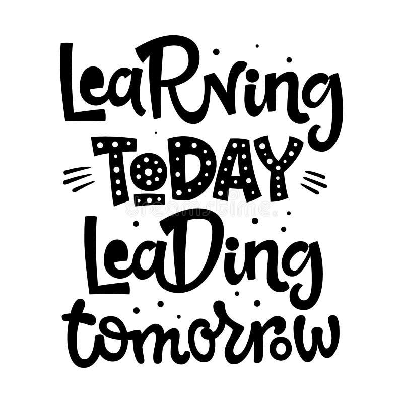 Учить цитату водя завтра сегодня Назад к нарисованной руке школы черно-белой помечающ буквами фразу логотипа иллюстрация штока