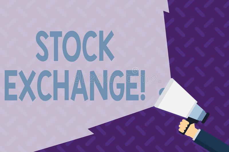Фондовая биржа показа знака текста Схематическое фото место где показывающ, что купило и продало запасы - и - доли вручают удержи иллюстрация вектора