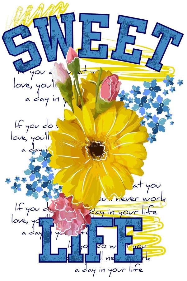 Футболка Apprel Жизнь помадки цитат Красивый цветок цветов изолированный на белой предпосылке иллюстрация вектора