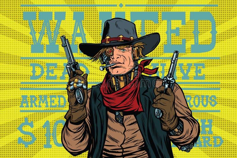 Хотят Дикие Запады бандита робота Steampunk, который иллюстрация вектора