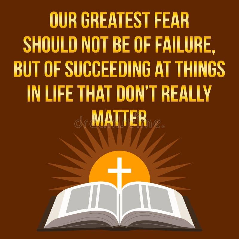 Христианская мотивационная цитата Наш большой страх не должен быть  бесплатная иллюстрация