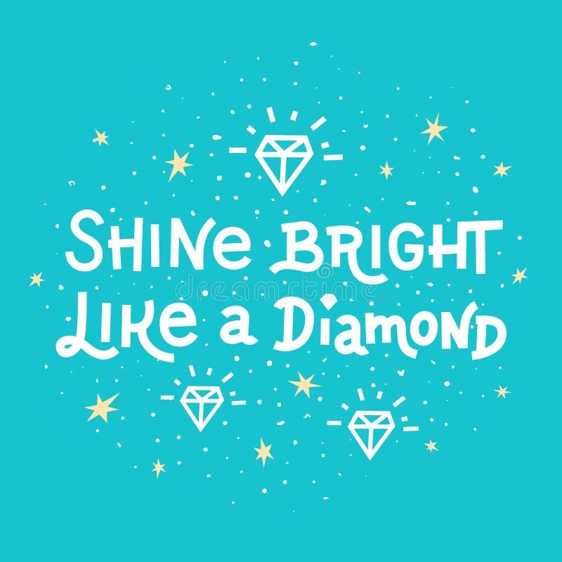 Цитата воодушевленности Посветите яркой как литерность диаманта на голубой предпосылке бесплатная иллюстрация