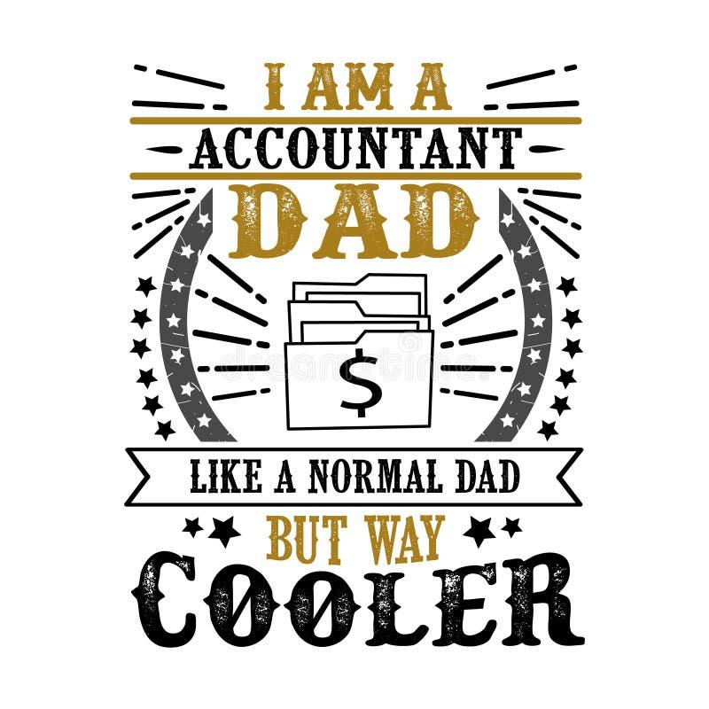 Цитата и говорить дня отца бухгалтера хорошие для дизайна плаката иллюстрация штока