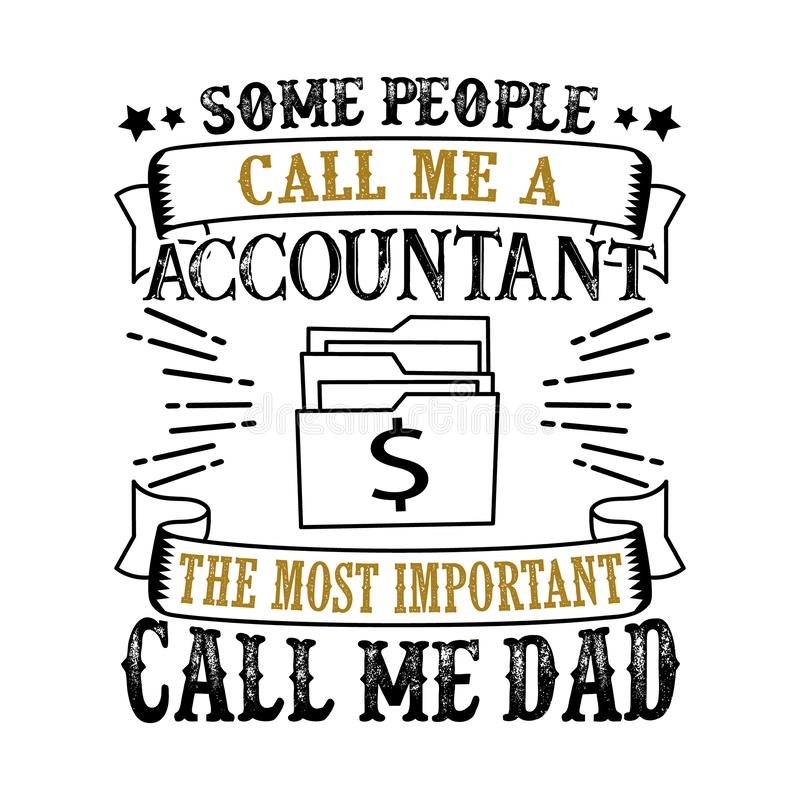 Цитата и говорить дня отца бухгалтера хорошие для дизайна футболки бесплатная иллюстрация