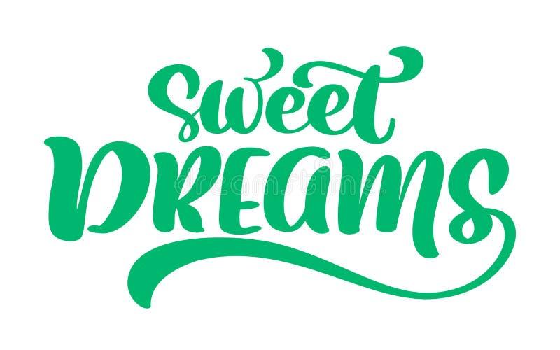 Цитата литерности руки текста вектора сладостных мечт написанная Современная фраза каллиграфии на предпосылке изолированной белиз иллюстрация штока