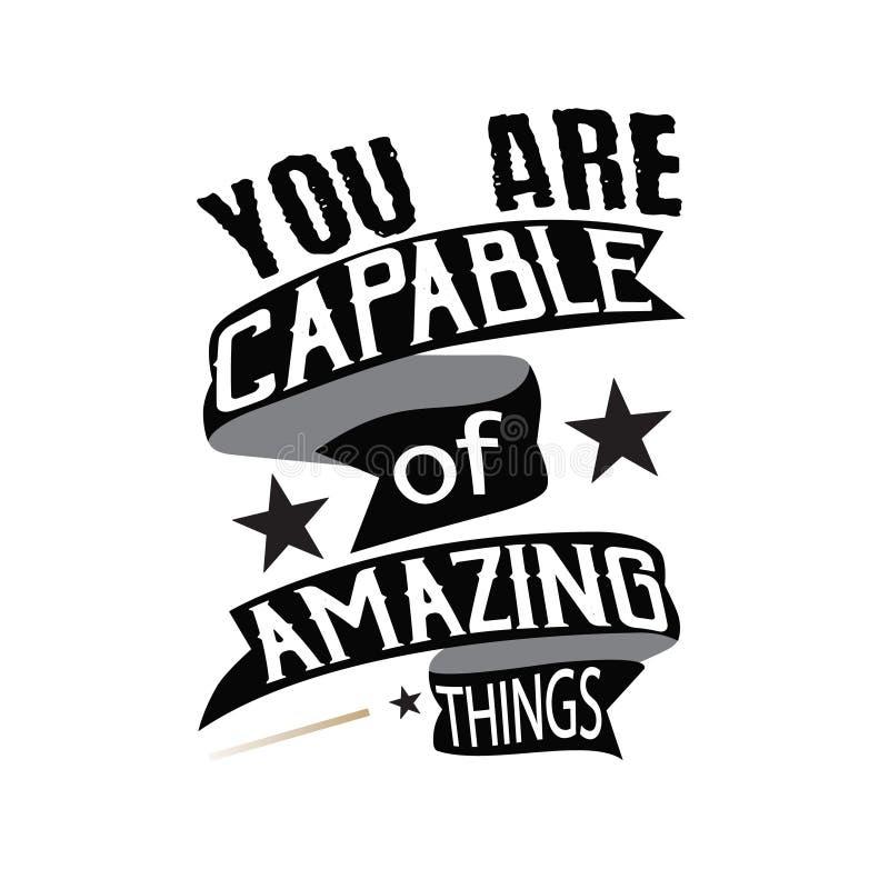 Цитата мотивации Вы способны на изумлять вещи Мотивационное Quot стоковые изображения