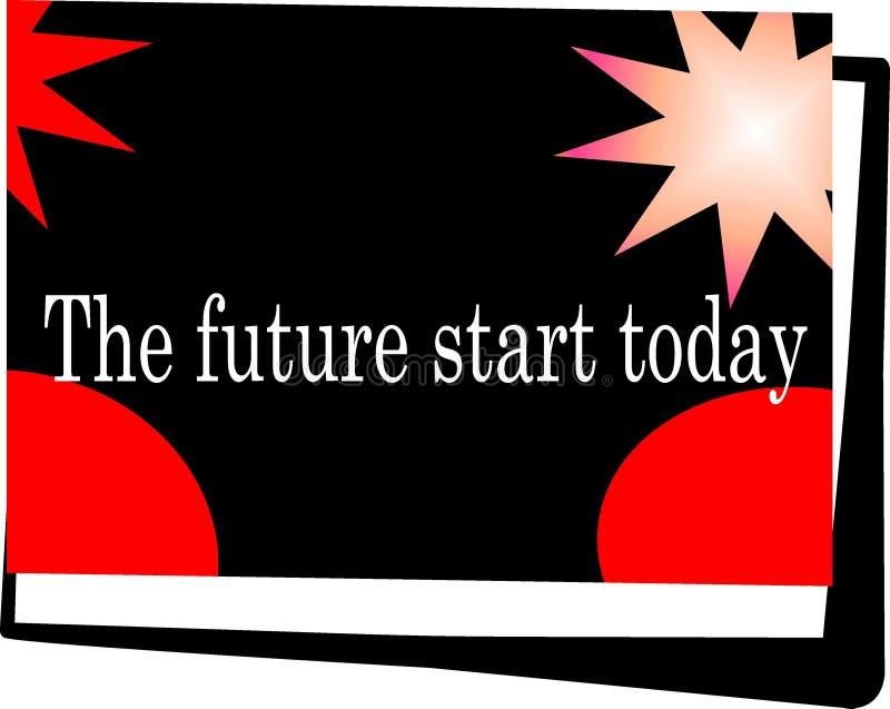 Цитата мотивации и дизайна, будущее начало сегодня иллюстрация штока