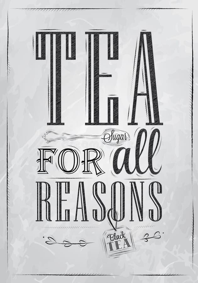 Чай плаката для всех причин. Уголь. иллюстрация штока