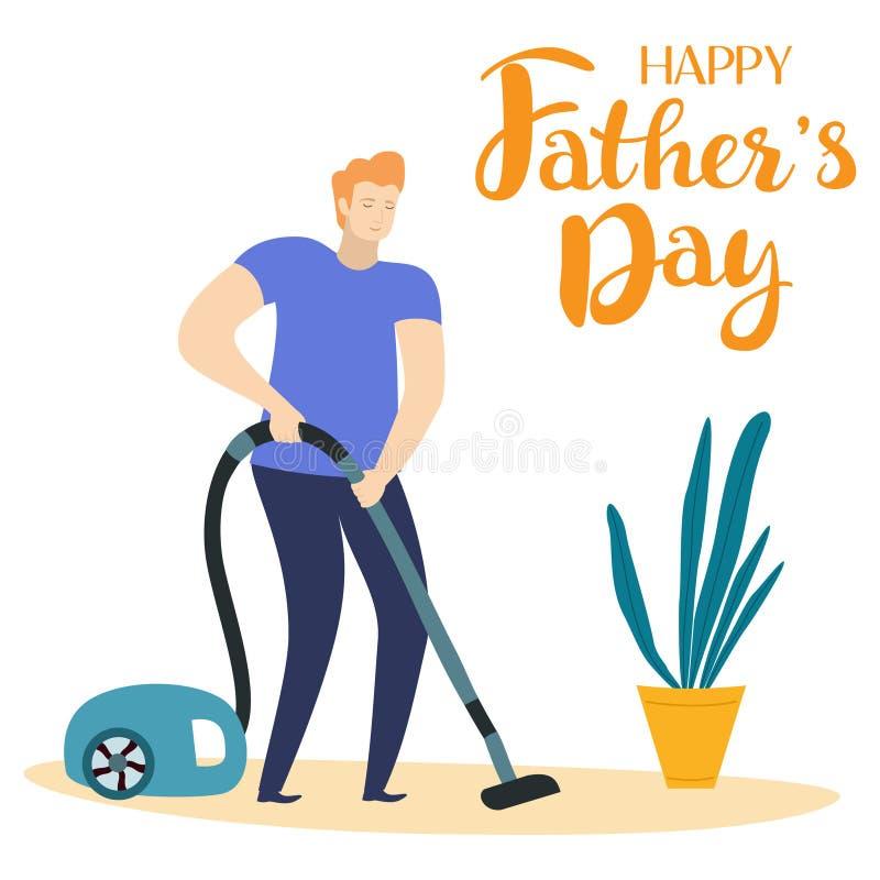 Человек вакуумирует квартиру Смешная поздравительная открытка на День отца Иллюстрация вектора с текстом иллюстрация штока