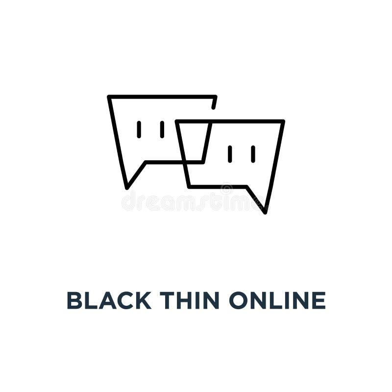 черный тонкий онлайн значок пузыря болтовни, символ мобильного приложения для спорить или мгновенное сообщение и концепция интерв иллюстрация вектора