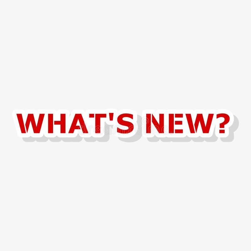Что новый стикер, что ново? На белой предпосылке бесплатная иллюстрация
