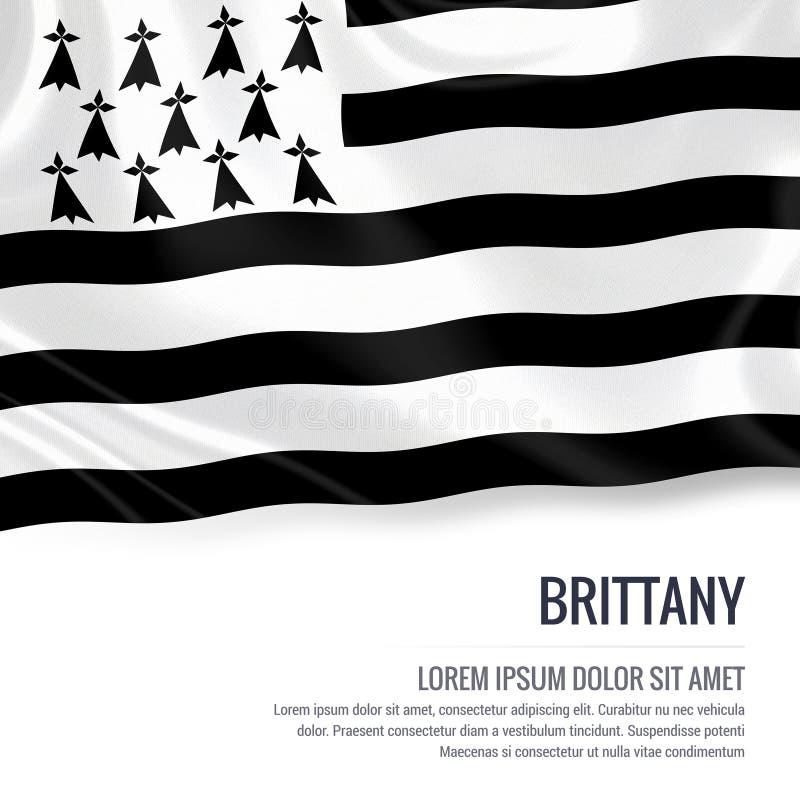 Шелковистый флаг Бретани развевая на изолированной белой предпосылке с белым текстовым участком для вашего сообщения рекламы иллюстрация вектора