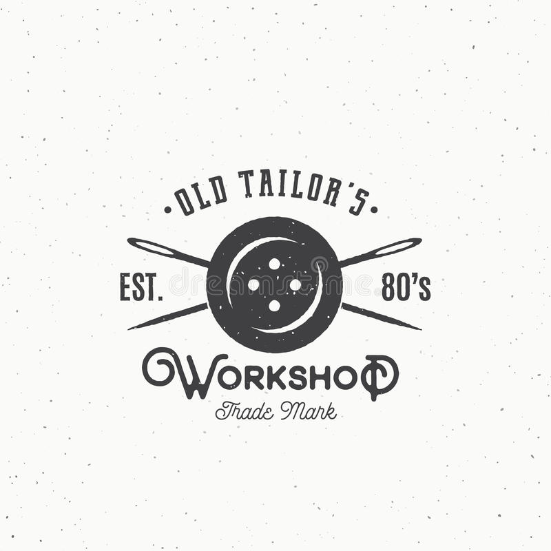 Шить старой мастерской портноев винтажный или эмблема одежды, ярлык, шаблон логотипа Кнопка и пересеченный символ игл бесплатная иллюстрация