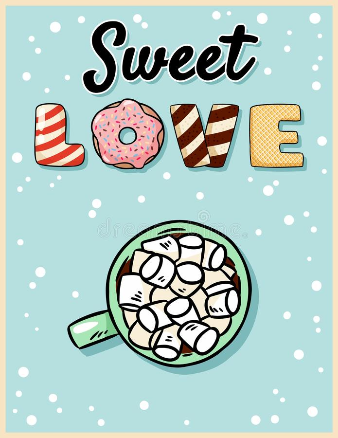 Шоколад сладкого какао любов горячий с открыткой зефира вкусной Милый дизайн плаката мультфильма иллюстрация вектора