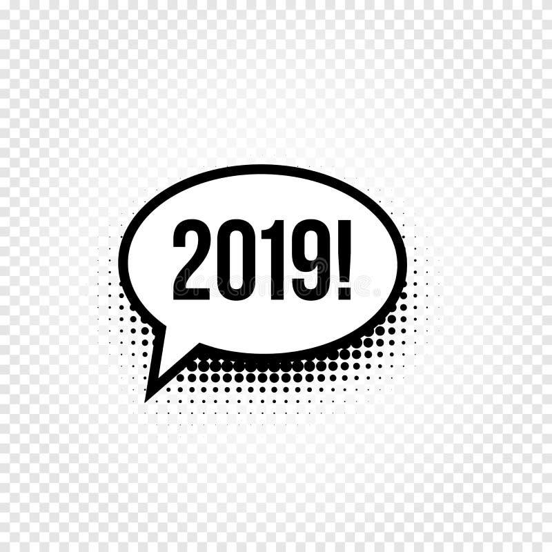 Шуточный пузырь речи 2019 Дизайн искусства шипучки Комиксы Нового Года и рождества смешные конструируют элемент также вектор иллю бесплатная иллюстрация
