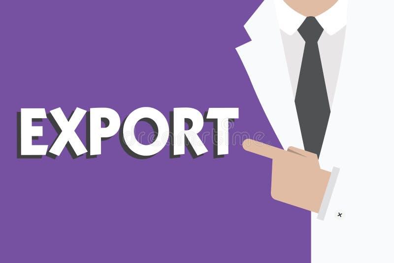 Экспорт показа примечания сочинительства Showcasing фото дела посылает товары или обслуживания к другой стране для продажи скапли иллюстрация штока