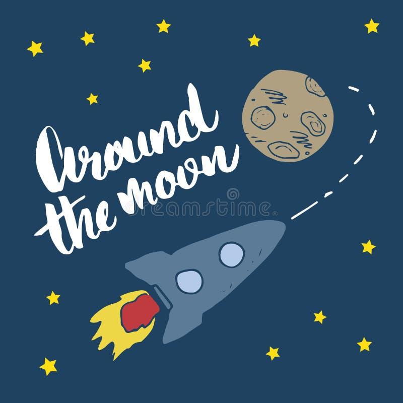 Эскиз Ракеты нарисованный рукой с литерностью вокруг луны, дизайном печати футболки для детей vector иллюстрация иллюстрация штока