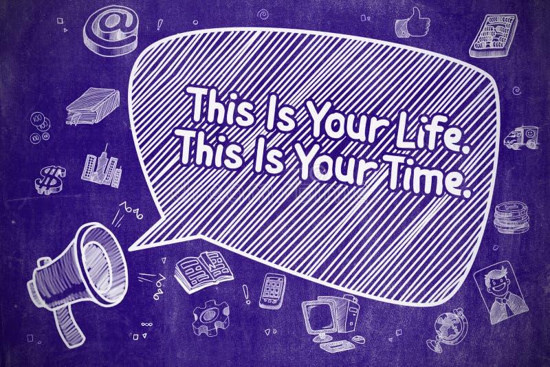 Это ваша жизнь это ваше время - концепция дела иллюстрация штока