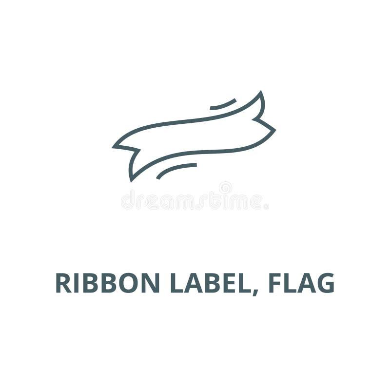 Ярлык ленты, линия значок вектора флага, линейная концепция, знак плана, символ бесплатная иллюстрация