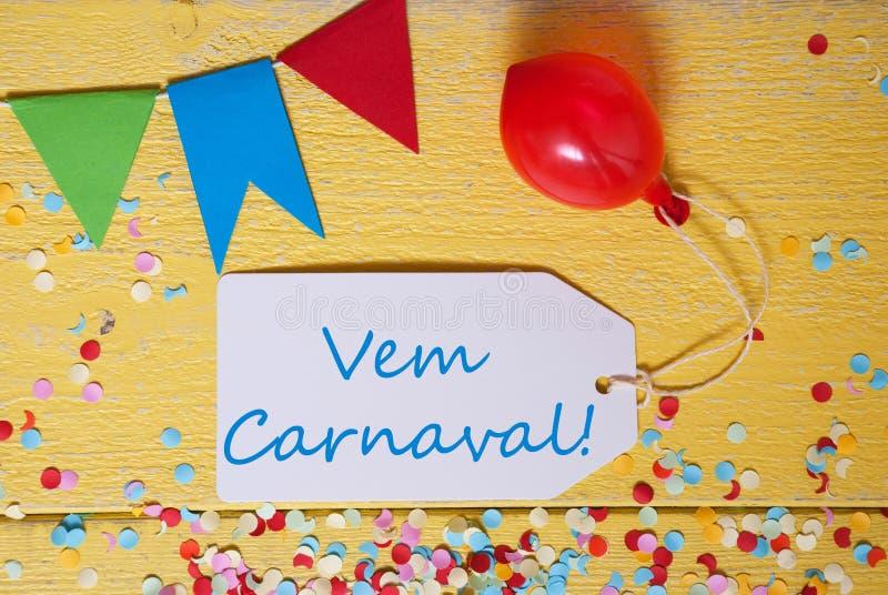 Ярлык партии, Confetti, воздушный шар, Vem Carnaval значит счастливую масленицу стоковые фотографии rf