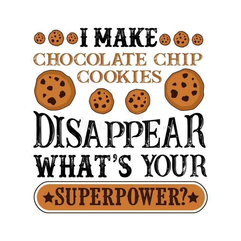 Я делаю шоколад обломок исчезнуть какой s ваша высшая сила Цитата сверхдержавы еды и напитка бесплатная иллюстрация