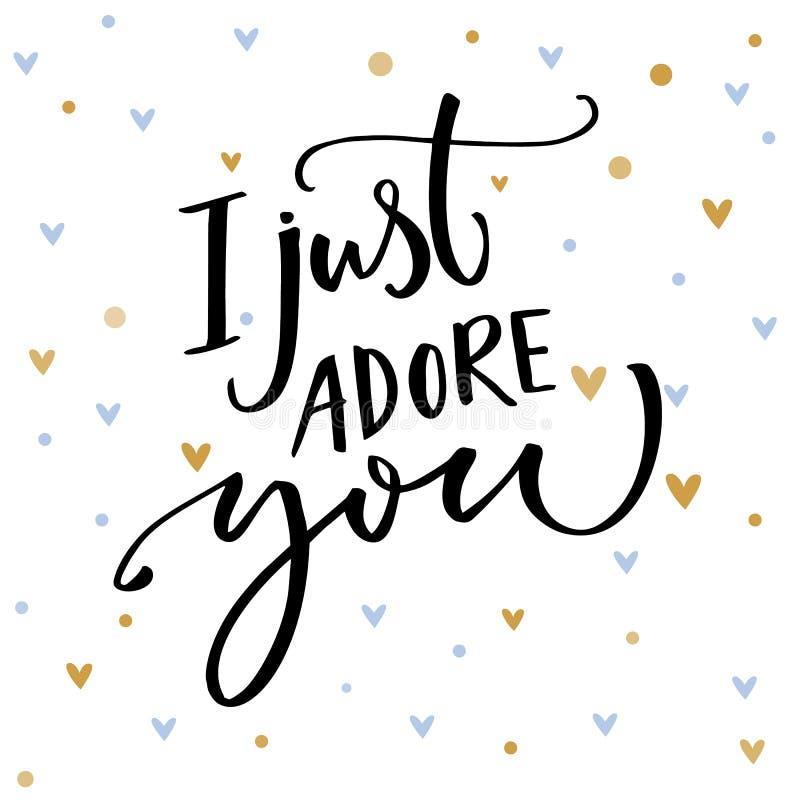 Я как раз обожаю вас Романтичное высказывание для карточки дня ` s валентинки Vector оформление и малые голубые и золотые сердца иллюстрация вектора