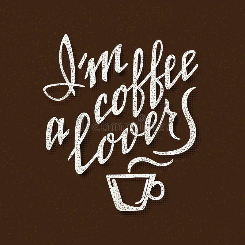 Я любовник кофе Handmade литерность Рукописная надпись для дизайна плаката иллюстрация штока