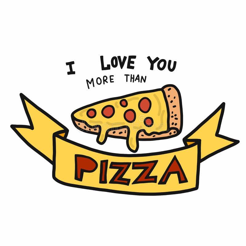 Я тебя люблю больше чем стиль doodle иллюстрации вектора шаржа слова пиццы стоковое изображение rf