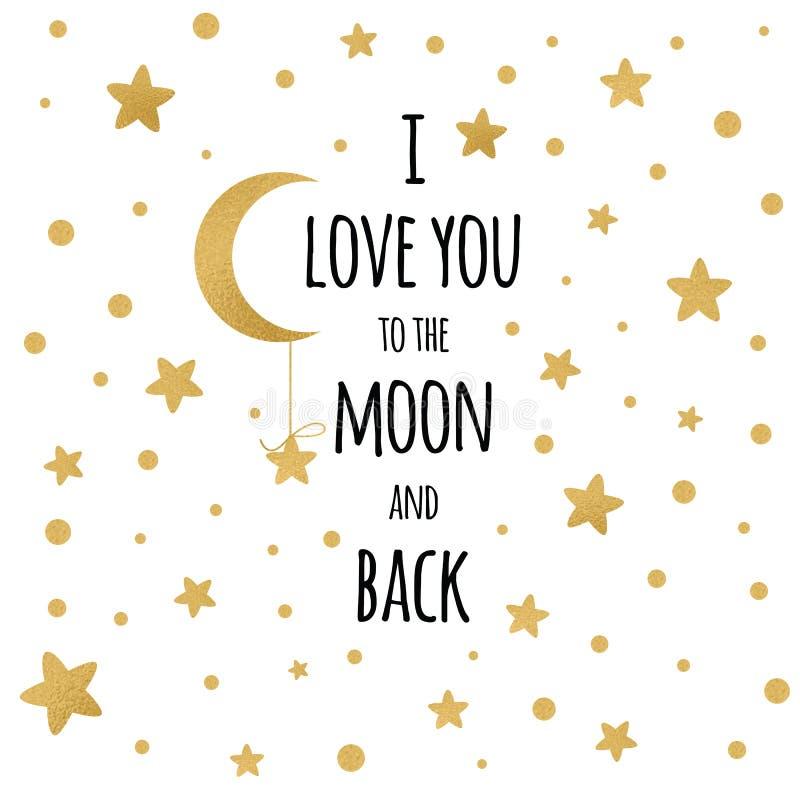 Я тебя люблю к фразе луны и задней картины рукописной вдохновляющей для вашего дизайна с звездами золота иллюстрация штока