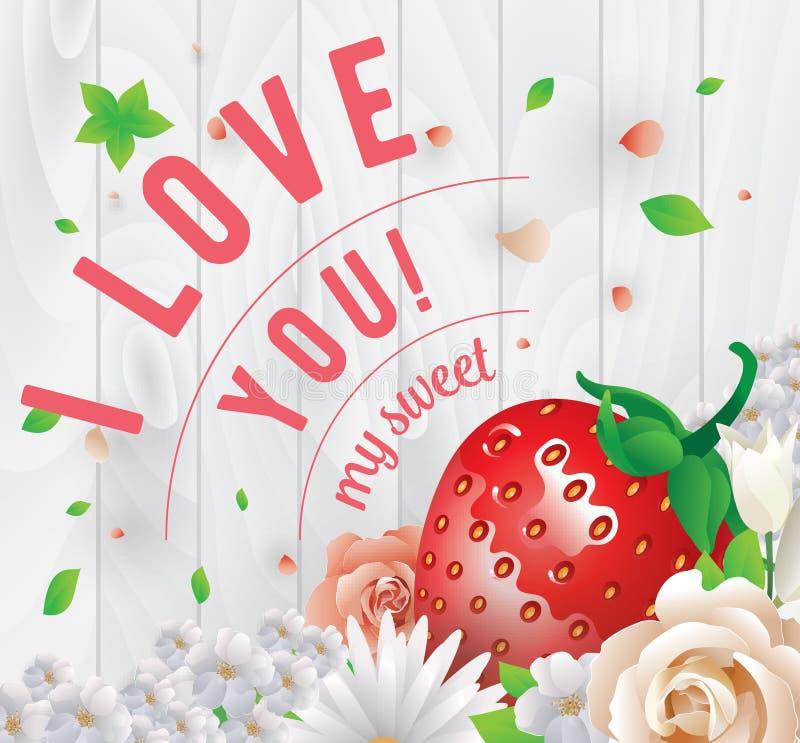 Я тебя люблю моя сладостная надпись Поздравительная открытка, приглашение или плакат вектора Конструируйте с stawberry, цветками, бесплатная иллюстрация
