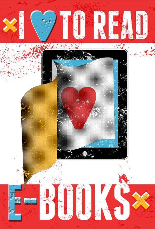 Я люблю прочитать e-книги Типографский плакат в стиле grunge компьютер вызывает таблетку также вектор иллюстрации притяжки corel иллюстрация вектора