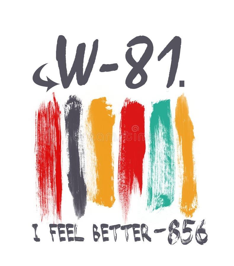 '我更好感觉'印刷术,炫耀T恤杉图表 皇族释放例证