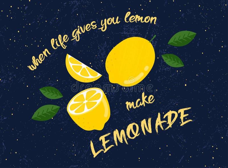 'Cuando la vida le da que los limones hacen la limonada '- cartel de la tipografía stock de ilustración