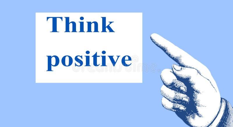 'Pense o positivo ' O sentido dos pontos do dedo a uma mensagem inspirador e inspirada fotos de stock royalty free