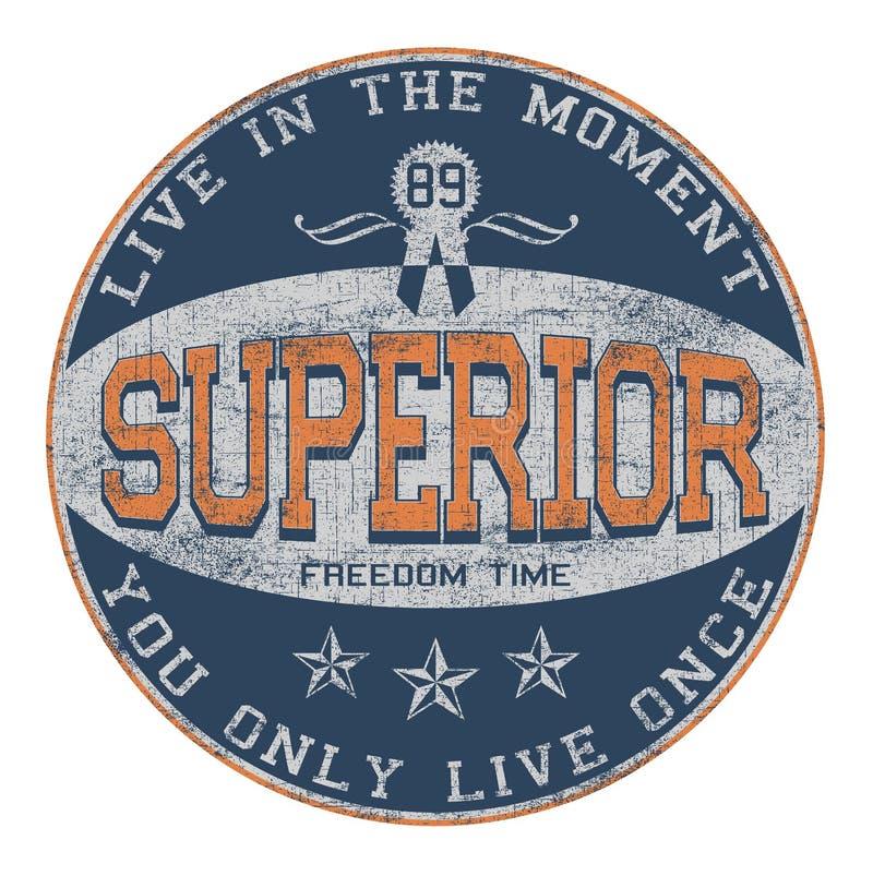 'SUPERIOR, você vive somente a tipografia dos once, cópia do t-shirt ilustração royalty free