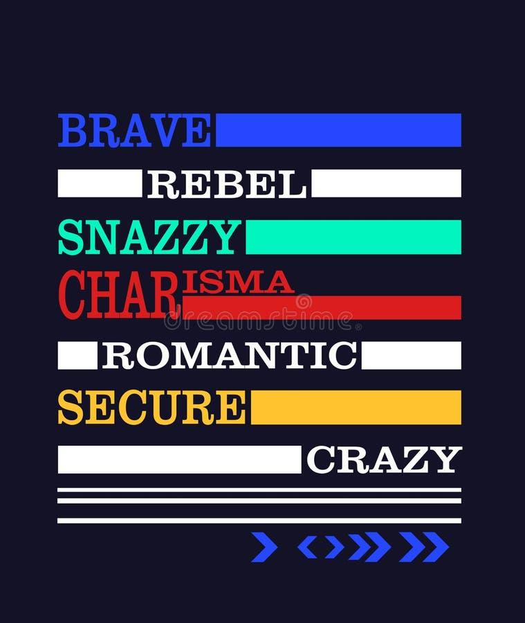 'valiente, rebelde, elegante, carisma, 'tipografía romántica, segura, loca, gráficos de la camiseta que se divierten libre illustration