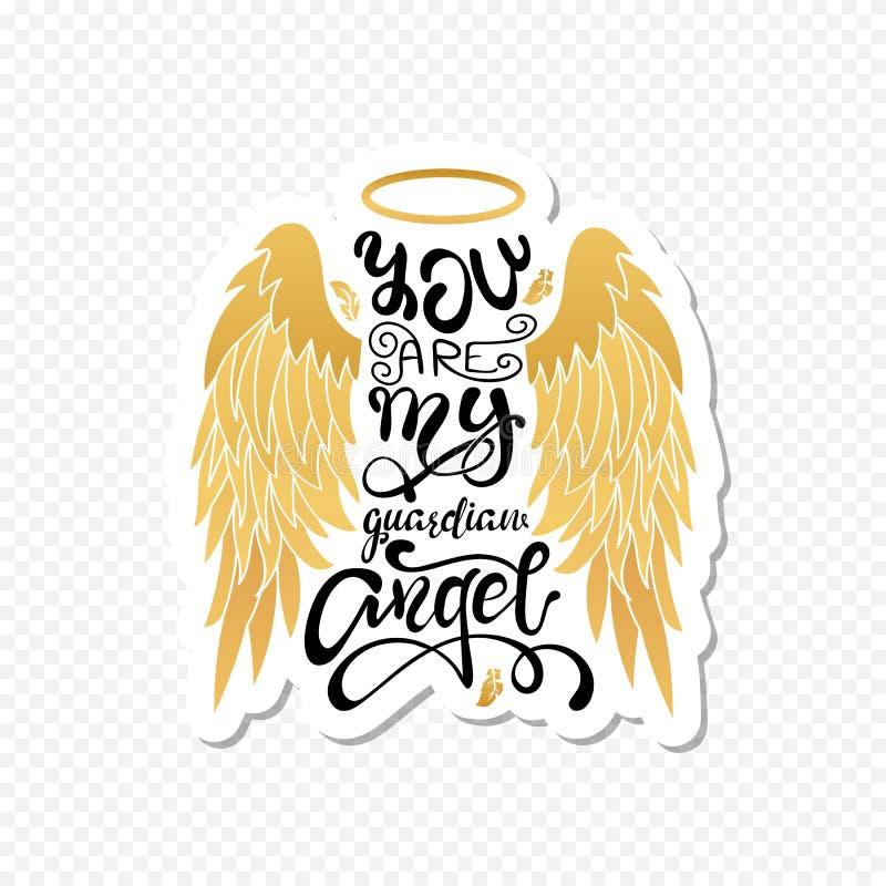 'Você é meu anjo da guarda! 'Rotulação isolada Asas do anjo dos desenhos animados com um halo e uma mensagem caligráfica ilustração stock
