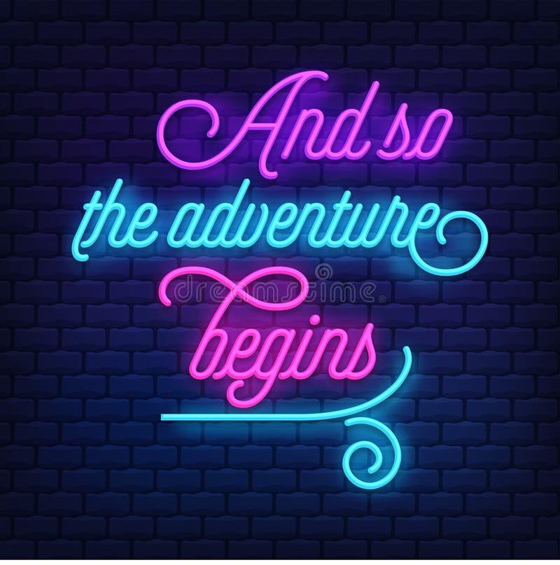 'Y la aventura comienza tan 'el vector de neón del texto ilustración del vector