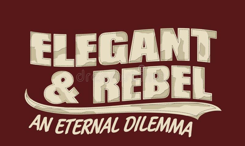'elegante u. Rebellen'Typografie, zur Schau tragende T-Shirt Grafiken stock abbildung