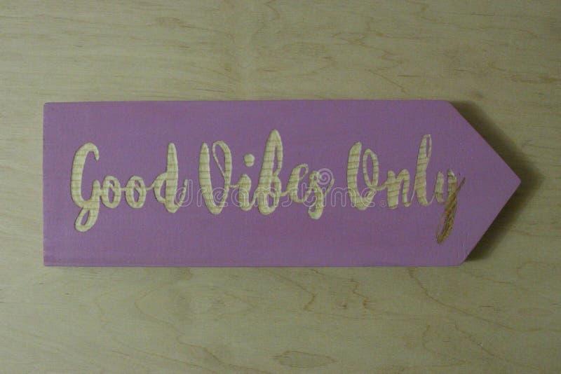 'Goede vibes slechts 'teken stock afbeeldingen